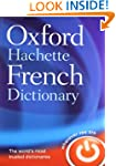The Oxford-Hachette French Dictionary...