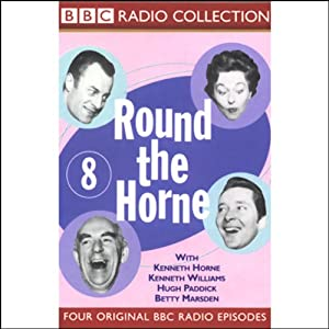 Round the Horne: Volume 8 | [Kenneth Horne, more]
