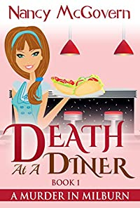 Death At A Diner: A Culinary Cozy Mystery by Nancy McGovern ebook deal