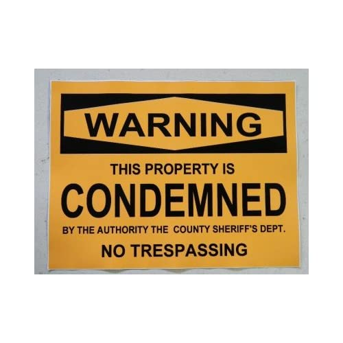 HALLOWEEN PROP SIGN - CONDEMNED PROPERTY STICKER/DECAL - 9 x 11 - Wall