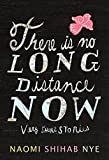 There Is No Long Distance Now: Very Short Stories (0062019651) by Nye, Naomi Shihab