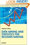 Data Mining and Statistics for Decisi...