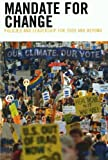 img - for Mandate for Change: Policies and Leadership for 2009 and Beyond book / textbook / text book