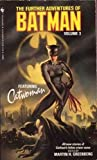 img - for The Further Adventures of Batman, Vol. 3: Featuring Catwoman book / textbook / text book