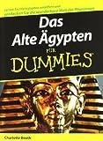 Das Alte Agypten Fur Dummies (German Edition) (3527704213) by Booth, Charlotte