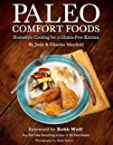 img - for Paleo Comfort Foods: Homestyle Cooking for a Gluten-Free Kitchen book / textbook / text book