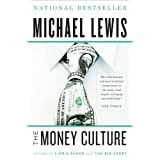 The Money Cultureby Michael Lewis