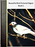 img - for Beautiful Bird Pictorial Digest Book 1 book / textbook / text book