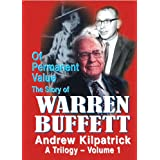 Of Permanent Value: The Story of Warren Buffett/A Trilogy/2010 Edition/Three-volume set ~ Andrew Kilpatrick