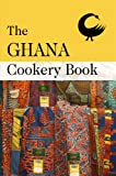 The Ghana Cookery Book (Various)