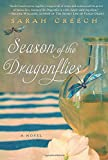 Season of the Dragonflies: A Novel	 by  Sarah Creech in stock, buy online here