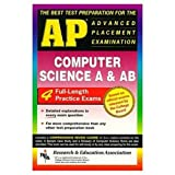 img - for AP Computer Science (A & AB) (REA) - The Best Test Prep for the AP Exam (Advanced Placement (AP) Test Preparation) book / textbook / text book