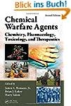 Chemical Warfare Agents: Chemistry, P...