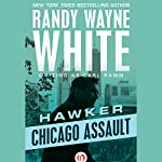 Chicago Assault | Randy Wayne White writing as Carl Ramm