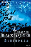 Blutopfer: Black Dagger 2 (German Edition)