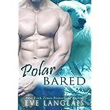 Polar Bared: Anti-Hero, BIG Bear Romance (Kodiak Point Book 3) ~ Eve Langlais