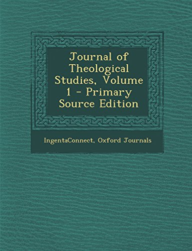 Journal of Theological Studies, Volume 1 - Primary Source Edition