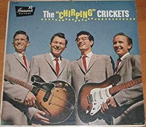 The Chirping Crickets Lp By Crickets Amazon Co Uk Music