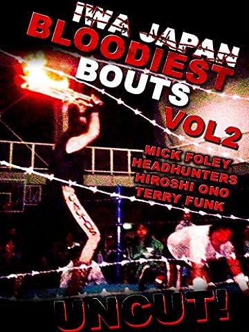 IWA Japan Bloodiest Bouts Vol 2