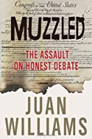 Muzzled: The Assault on Honest Debate