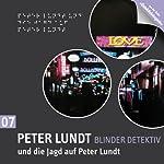Peter Lundt und die Jagd auf Peter Lundt (Peter Lundt 7) | Arne Sommer