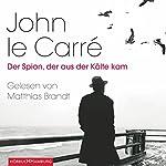 Der Spion, der aus der Kälte kam   John le Carré