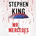 Mr. Mercedes: A Novel (       UNABRIDGED) by Stephen King Narrated by To Be Announced
