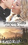 Tempting Gifts (Castle Mountain Lodge Book 6) (English Edition)