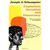 Capitalism, Socialism, and Democracy ~ Joseph A. Schumpeter