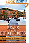 Bears in the Bird Feeders: Cottage Li...
