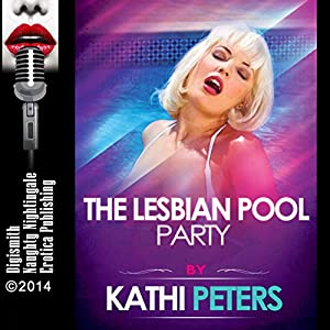 The Lesbian Pool Party Audiobook