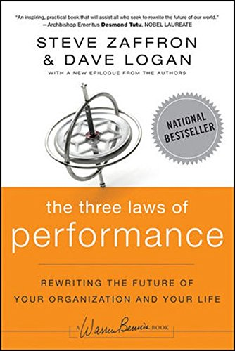 the-three-laws-of-performance-rewriting-the-future-of-your-organization-and-your-life