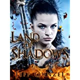Land of Shadows (The Legend of the Gate Keeper) ~ Jeff Gunzel