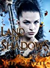 Land of Shadows (The Legend of the...