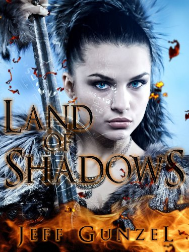 Land of Shadows (The Legend of the Gate Keeper Book 1) by Jeff Gunzel