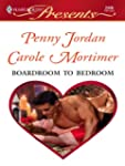 Boardroom to Bedroom (Harlequin Prese...