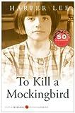 To Kill A Mockingbird (Digest Edition) (Turtleback School & Library Binding Edition) (Perennial Classics (Prebound))