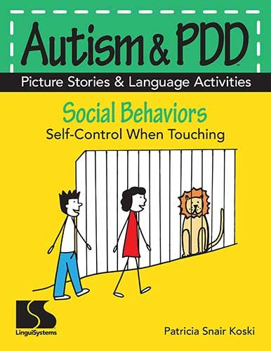 Autism & PDD Picture Stories & Language Activities Social Behaviors Self-Control When Touching (Autism And Pdd Picture Stories compare prices)