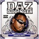 Gangsta Party ~ Daz Dillinger