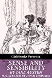 Sense and Sensibility [illustrated by Hugh Thomson]