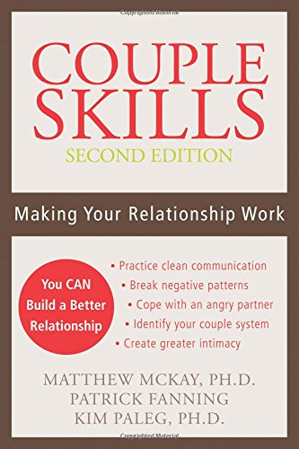 Couple Skills (2nd Ed): Making Your Relationship Work