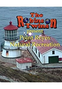 Point Reyes Natural Recreation - Robinson Twins