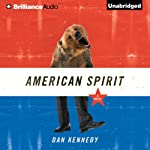 American Spirit | Dan Kennedy