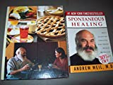 img - for Andrew Weil 2 Volumes Set: The Healthy Kitchen & Spontaneous Healing book / textbook / text book