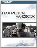 img - for Pilot Medical Handbook: Human Factors for Successful Flying (FAA Handbooks series) book / textbook / text book