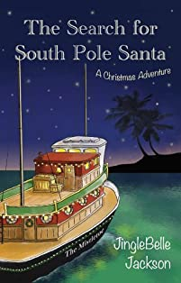 The Search For South Pole Santa: A Christmas Adventure by JingleBelle Jackson ebook deal