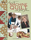 img - for Learn to Machine Quilt with Pat Sloan (Leisure Arts #4596) (Pat's School House) book / textbook / text book