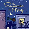 The Summer of May Audiobook by Cecilia Galante Narrated by Therese Plummer