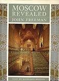 John Freeman Moscow Revealed
