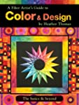 A Fiber Artist Guide to Color & Desig...
